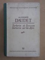 Alphonse Daudet - Tartarin de Tarascon. Tartarin sur les Alpes