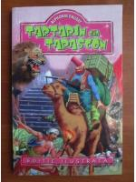 Anticariat: Alphonse Daudet - Tartarin din Tarascon