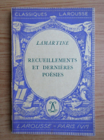 Anticariat: Alphonse de Lamartine - Regueillements et dernieres poesies (1936)