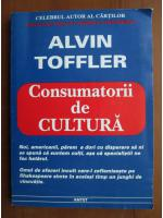 Alvin Toffler - Consumatorii de cultura