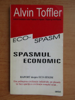 Alvin Toffler - Spasmul economic