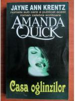 Anticariat: Amanda Quick - Casa oglinzilor