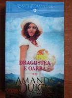 Anticariat: Amanda Quick - Dragostea e oarba