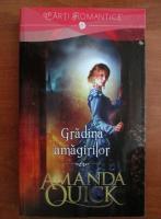 Anticariat: Amanda Quick - Gradina amagirilor