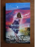 Amanda Quick - Noi inceputuri in Eclipse Bay