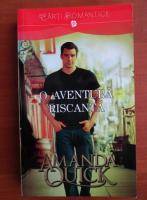 Anticariat: Amanda Quick - O aventura riscanta