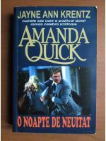 Amanda Quick - O noapte de neuitat