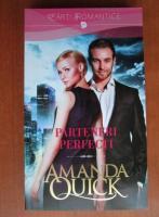 Anticariat: Amanda Quick - Parteneri perfecti