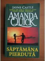 Anticariat: Amanda Quick - Saptamana pierduta