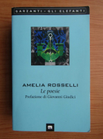 Anticariat: Amelia Rosselli - Le poesie