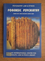 Anticariat: Amihay Levy - Psychiatry law and ethics. Forensic psychiatry