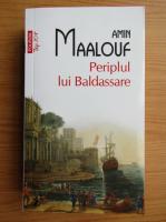 Anticariat: Amin Maalouf - Periplul lui Baldassare (Top 10+)