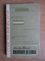 Anticariat: Amita Bhose - Eminescu si India