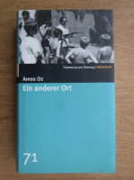Amos Oz - Eis anderer Ort