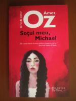 Amos Oz - Sotul meu, Michael