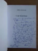 Amza Saceanu - Cad mastile (cu autograful autorului)