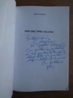 Amza Saceanu - Privire spre teatru (cu autograful autorului)