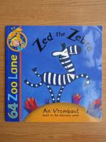 An Vrombaut - Zed the zebra