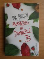 Ana Barton - Pervazul lui Dumnezeu 75