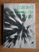 Ana Blandiana - Calitatea de martor