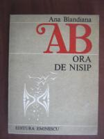 Ana Blandiana - Ora de nisip