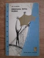 Ana Blandiana - Persoana intaia plural (volum de debut)