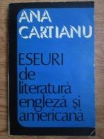 Ana Cartianu - Eseuri de literatura engleza si americana