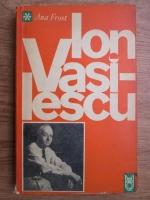 Ana Frost - Ion Vasilescu, poet al melodiei