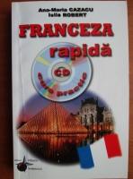 Ana Maria Cazacu - Franceza rapida. Curs practic