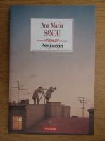 Ana Maria Sandu - Pereti subtiri
