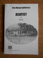Anticariat: Ana Murgu Ignatescu - Acatist