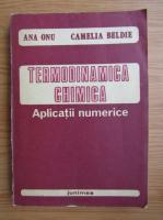 Ana Onu - Termodinamica chimica. Aplicatii numerice