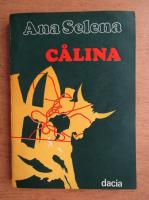 Ana Selena - Calina