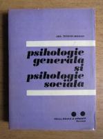 Ana Tucicov Bogdan - Psihologie generala si psihologie sociala (volumul 2)