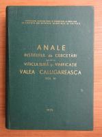 Anale. Institutul de Cercetare pentru Viticultura si vinificatie, Valea Calugareasca (volumul 6)