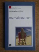 Anticariat: Anamaria Beligan - Mamabena.com