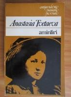 Anticariat: Anastasia Tvetaeva - Amintiri