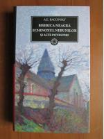 Anatol E. Baconsky - Biserica neagra. Echinoxul nebunilor si alte povestiri