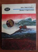 Anticariat: Anatol E. Baconsky - Fluxul memoriei