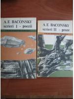 Anticariat: Anatol E. Baconsky - Poezii. Proze (2 volume)