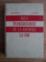 Anatol Grintescu - Boli transmisibile de la animale la om