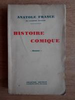 Anticariat: Anatole France - Histoire comique