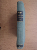 Anticariat: Anatole France - Le livre de mon ami (aprox. 1920)