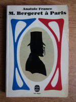Anticariat: Anatole France - M. Bergeret a Paris