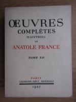 Anticariat: Anatole France - Ouevres completes (volumul 12, 1927)