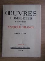 Anticariat: Anatole France - Ouevres completes (volumul 18, 1929)