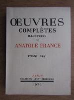 Anticariat: Anatole France - Ouevres completes (volumul 19, 1930)