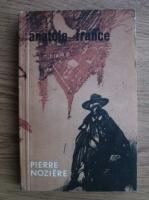 Anticariat: Anatole France - Pierre Noziere