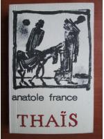 Anticariat: Anatole France - Thais