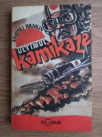 Anticariat: Anatoli Ivankin - Ultimul kamikaze